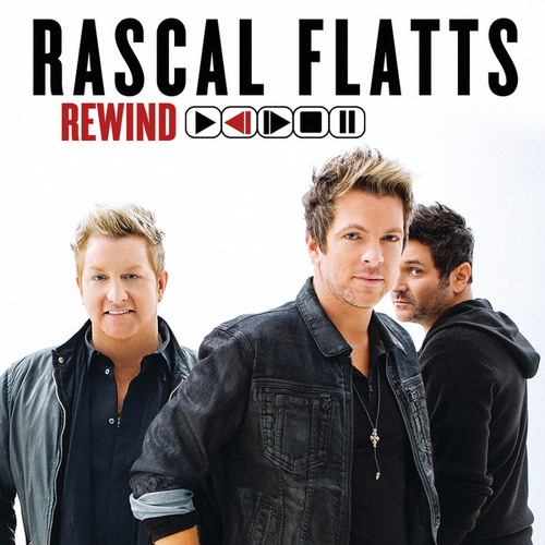 Rewind by Rascal Flatts