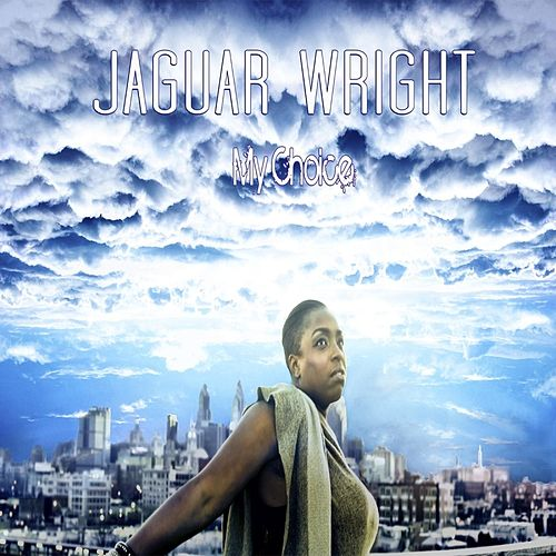 My Choice (It's You) by Jaguar Wright