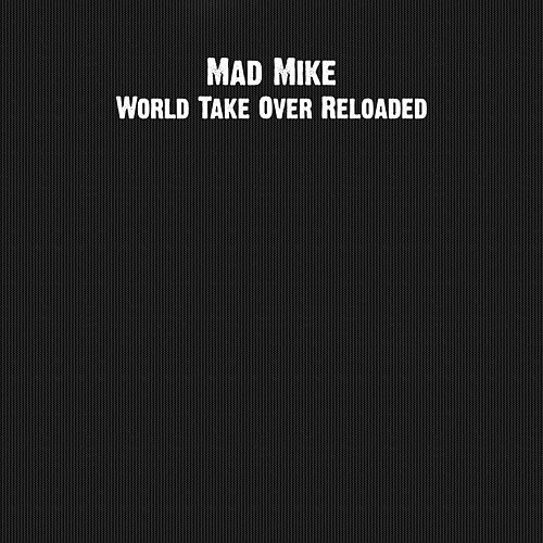 World Take Over Reloaded by Mike Banks