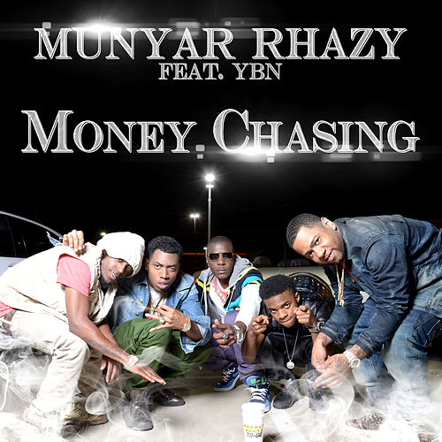 Money Chasing (feat. YBN) by Munyar Rhazy