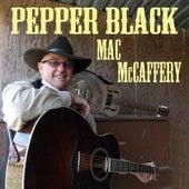 Pepper Black by Mac Mccaffery