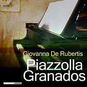 Piazzolla Granados by Giovanna De Rubertis
