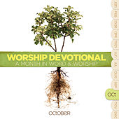 Worship Devotional - October by Various Artists
