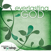 Mission Worship: Everlasting God by Various Artists
