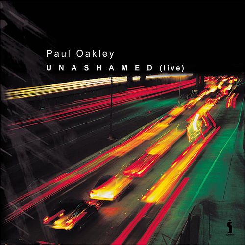 Unashamed (Live) by Paul Oakley