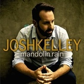 Mandolin Rain by Josh Kelley