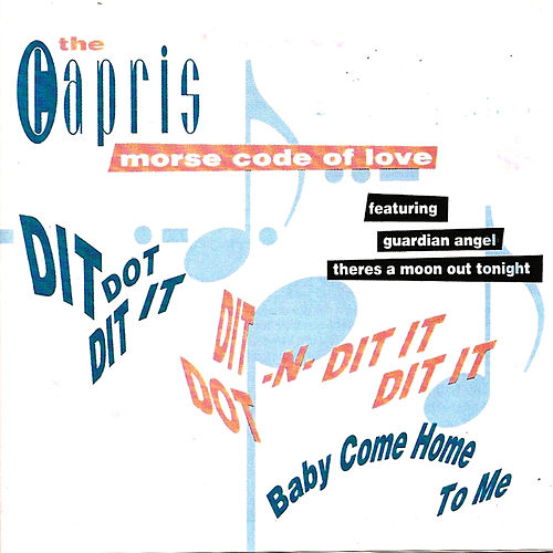 Morse Code of Love by The Capris