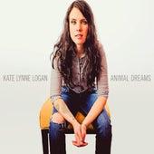 Animal Dreams by Kate Lynne Logan