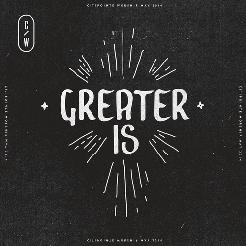 Greater Is by Citipointe Live