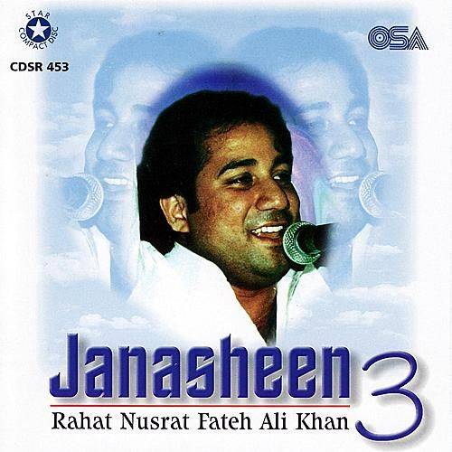 Janasheen 3 by Rahat Nusrat Fateh Ali Khan