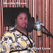 My First Love by Hershe Renee