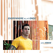 Everywhere All at Once by Eric Himan