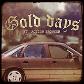 Gold Days (feat. Action Bronson) by Mr. Probz