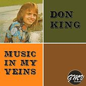Music in My Veins by Don King