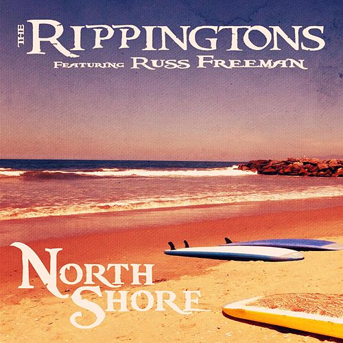 North Shore (feat. Russ Freeman) by The Rippingtons