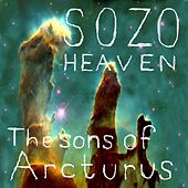The Sons of Arcturus by Sozo Heaven