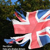 Tales of a Broken Britain by Cartel