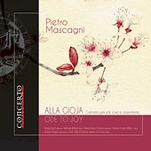 Mascagni: Alla gioja (Ode to Joy) by Various Artists