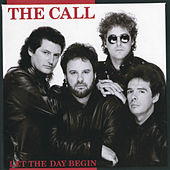 Let The Day Begin von The Call