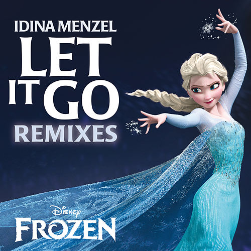 Let It Go Remixes von Idina Menzel