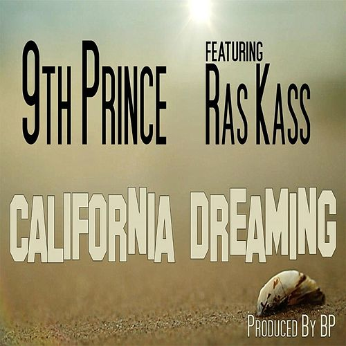 California Dreaming (feat. Ras Kass) by 9th Prince