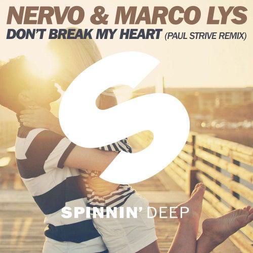 Don't Break My Heart (Paul Strive Remix) by Nervo