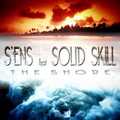 The Shore (feat. Solid Skill) by S.E.N.S.