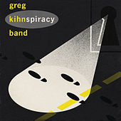 Kihnspiracy by Greg Kihn