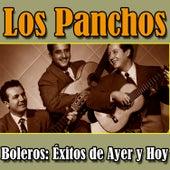 Los Panchos Boleros: Éxitos de Ayer y Hoy by Trío Los Panchos