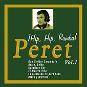 ¡Hip, Hip, Rumba! Peret - Vol. 1 by Peret