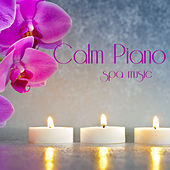 Calm Piano Spa Music by The O'Neill Brothers Group