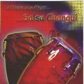 Lo Nuevo y Lo Mejor...Salsa Changui by Various Artists