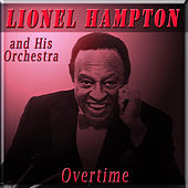 Overtime by Lionel Hampton