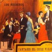 Cantares de Chile Viejo by Los Nocheros