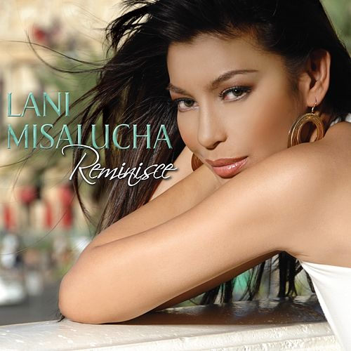 Reminisce by Lani Misalucha