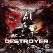 Destroyer by The White Shadow