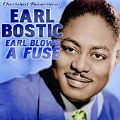 Earl Blows a Fuse by Earl Bostic