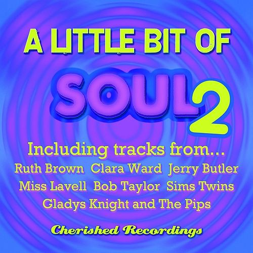 A Little Bit of Soul, Vol. 2 by Various Artists