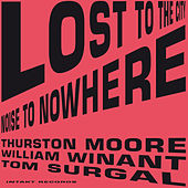 Lost to the City by Thurston Moore