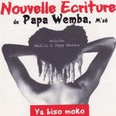 Ya Biso Moko (Nouvelle écriture) by Papa Wemba