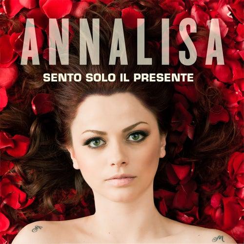 Sento solo il presente by Annalisa