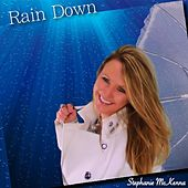 Rain Down (Radio Mix) by Stephanie McKenna