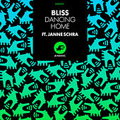 Dancing Home (feat. Janne Sachra) by Bliss