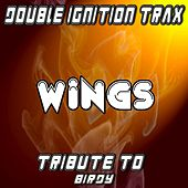 Wings (A Tribute to Birdy) by Double Ignition Trax