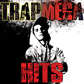 Trap Mega Hits by Various Artists