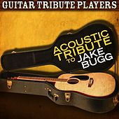 Acoustic Tribute to Jake Bugg by Guitar Tribute Players