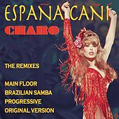 Espana Cani: The Remixes by Charo