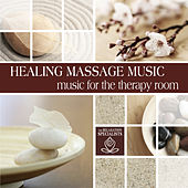 Healing Massage: Music for the Therapy Room by The Relaxation Specialists