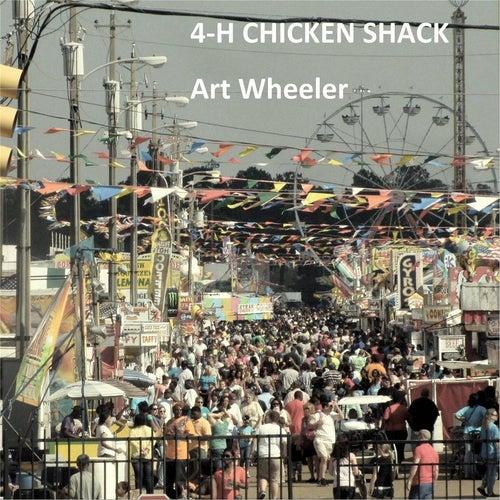4-H Chicken Shack by Art Wheeler