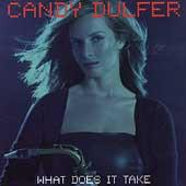 What Does It Take by Candy Dulfer